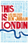 This is London : Life and Death in the World City - Book