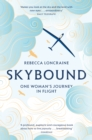 Skybound : A Journey In Flight - eBook