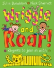 Wriggle and Roar! - Book