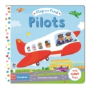 Flip and Find Pilots : a guess who/where flap book about a pilot - Book