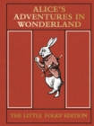 Alice's Adventures in Wonderland: the Little Folks' Edition - Book