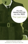 The Last Lion: Winston Spencer Churchill : Defender of the Realm, 1940-1965 - eBook