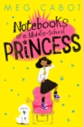 Notebooks of a Middle-School Princess - eBook