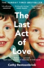 The Last Act of Love : The Story of My Brother and His Sister - Book