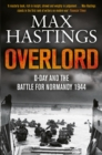 Overlord : D-Day and the Battle for Normandy 1944 - Book