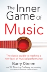 The Inner Game of Music - eBook