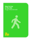 How to Live in the City - Book