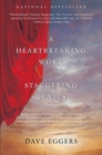A Heartbreaking Work of Staggering Genius : Picador Classic - eBook