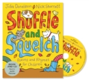 Shuffle and Squelch : Book and CD Pack - Book