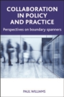 Collaboration in public policy and practice : Perspectives on boundary spanners - eBook