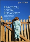 Practical social pedagogy : Theories, values and tools for working with children and young people - eBook