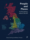 People and places : ?A 21st-century atlas of the UK - Book