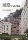 Global Gentrifications : Uneven Development and Displacement - Book