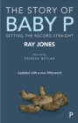The story of Baby P : Setting the record straight - eBook