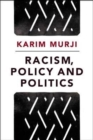 Racism, policy and politics - Book