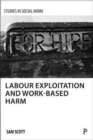 Labour exploitation and work-based harm - Book
