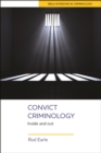 Convict Criminology : Inside and Out - eBook