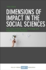 Dimensions of impact in the social sciences : The case of social policy, sociology and political science research - Book