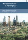 The essential guide to planning law : Decision-making and practice in the UK - eBook
