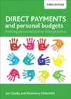 Direct payments and personal budgets : Putting personalisation into practice - Book