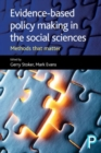 Evidence-based policy making in the social sciences : Methods that matter - Book