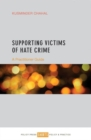 Supporting victims of hate crime : A practitioner guide - Book