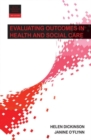 Evaluating outcomes in health and social care - Book