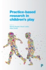 Practice-Based Research in Children's Play - Book