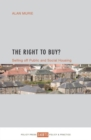 The Right to Buy? : Selling off public and social housing - Book
