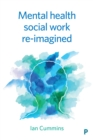 Mental health social work re-imagined - eBook