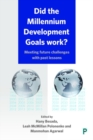 Did the Millennium Development Goals work? : Meeting future challenges with past lessons - Book