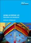 Ageing in everyday life : Materialities and embodiments - Book