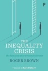 The inequality crisis : The facts and what we can do about it - Book