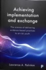 Achieving implementation and exchange : The science of delivering evidence-based practices to at-risk youth - Book