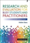 Research and evaluation for busy students and practitioners : A time-saving guide - Book
