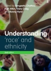 Understanding 'Race' and Ethnicity : Theory, History, Policy, Practice - Book