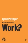 What's Wrong with Work? - Book