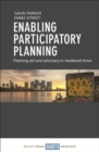 Enabling participatory planning : Planning aid and advocacy in neoliberal times - eBook