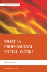 What is professional social work? - eBook