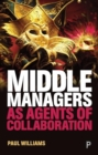 Middle managers as agents of collaboration - Book