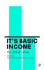 It's Basic Income : The global debate - Book