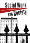 Social Work and Society : Political and Ideological Perspectives - Book