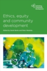 Ethics, Equity and Community Development - Book