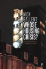 Whose Housing Crisis? : Assets and Homes in a Changing Economy - eBook