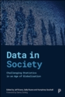 Data in Society : Challenging Statistics in an Age of Globalisation - Book