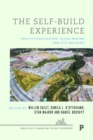 The Self-Build Experience : Institutionalisation, Place-Making and City Building - Book