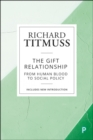 The Gift Relationship : From Human Blood to Social Policy - Book