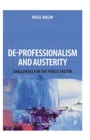 De-Professionalism and Austerity : Challenges for the Public Sector - Book