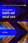 The short guide to health and social care - Book