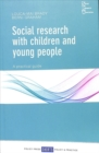 Social research with children and young people : A practical guide - Book